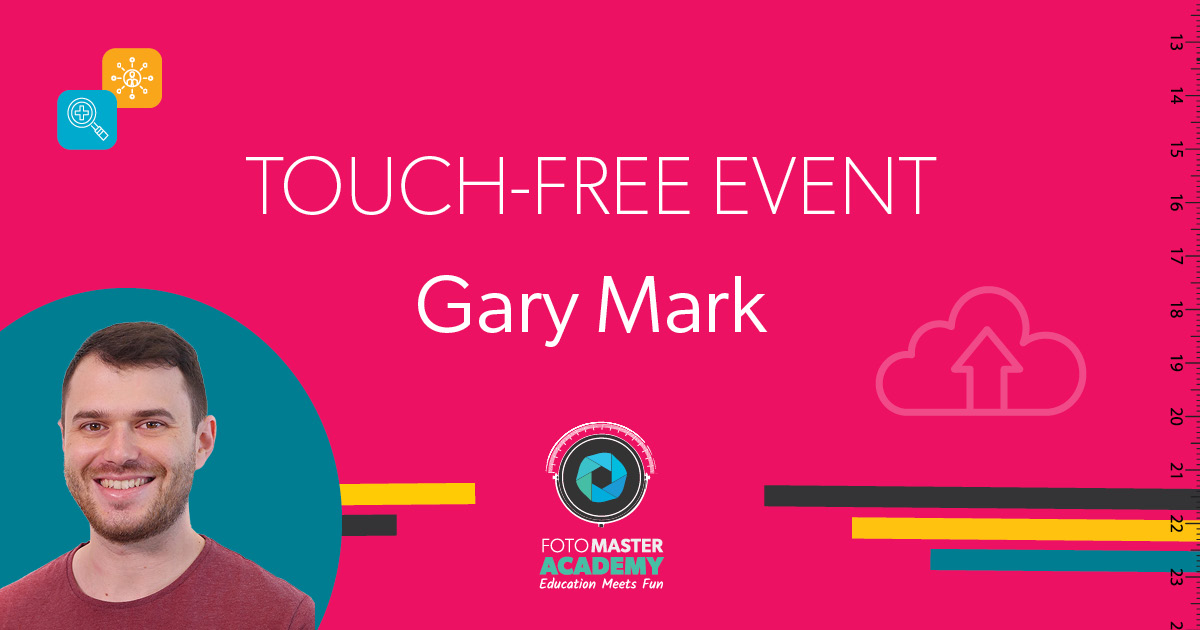 Header for Touch Free Event Class held by Gary Mark for the Foto Master Virtual Academy