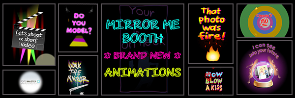 Post Header: Mirror Me Booth New Animations