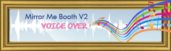 Post Header: Mirror Me Booth Voice Over