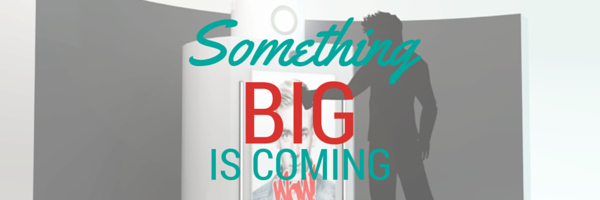 Post Header: Something Big Is Coming